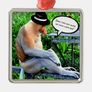 Proboscis Monkey...Does this hat make my nose... Metal Ornament