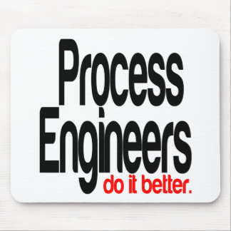 Process Engineers Do It Better Mouse Pad