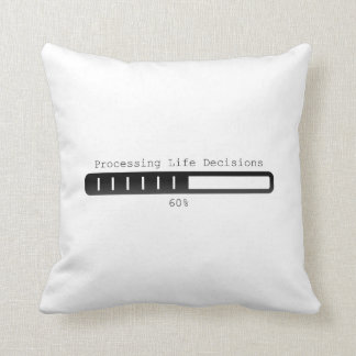 Processing life decisions Pillow