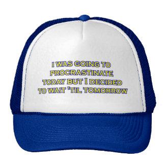 procrastinate irony cap