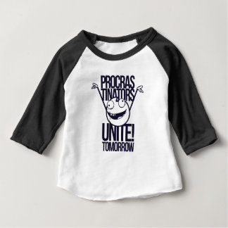 procrastinators unite tomorrow baby T-Shirt