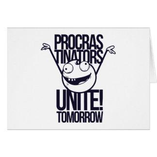 procrastinators unite tomorrow card