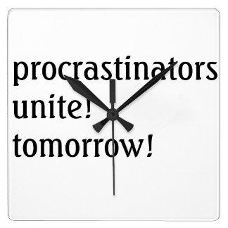 procrastinators unite! tomorrow! clock