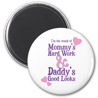 Product of Mommy's Hard Work 6 Cm Round Magnet