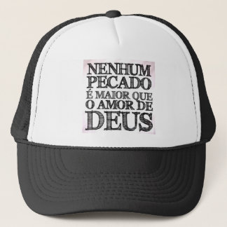Products No Sin is greater that the Love of God Trucker Hat
