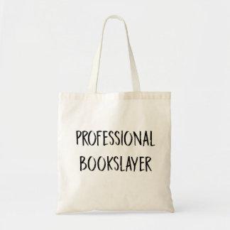 Professional Bookslayer