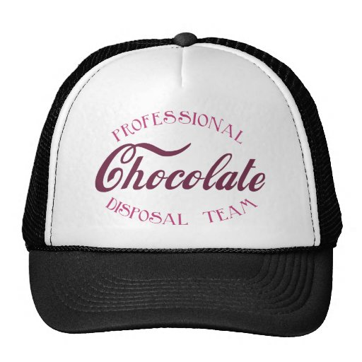 Professional Chocolate Disposal Team Trucker Hat