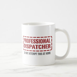 Professional Dispatcher Coffee Mug