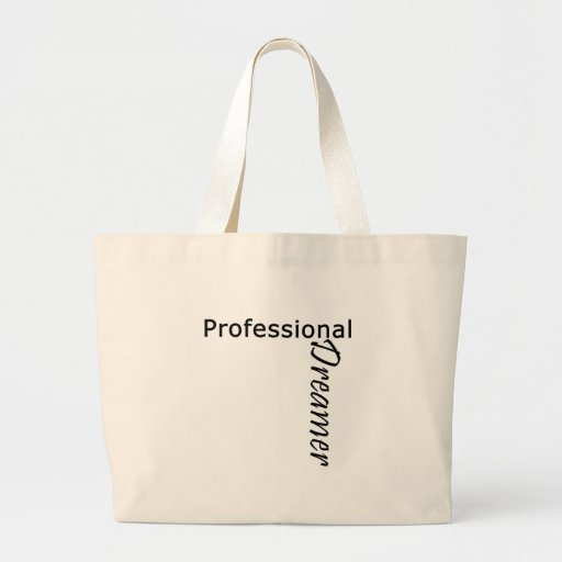 Professional Dreamer Bags
