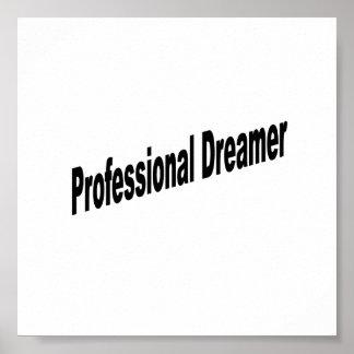 Professional Dreamer Poster