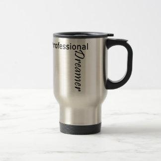 Professional Dreamer Stainless Steel Travel Mug