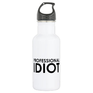 Professional Idiot 18oz Water Bottle