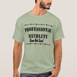 Professional Mathlete T-Shirt