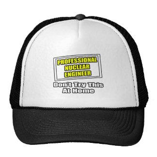 Professional Nuclear Engineer .. Joke Mesh Hat