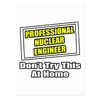 Professional Nuclear Engineer .. Joke Postcard