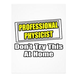 Professional Physicist...Joke Flyer