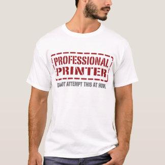 Professional Printer T-Shirt