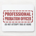 Professional Probation Officer Mouse Pad