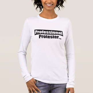 Professional Protester T-shirt