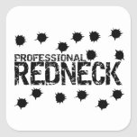 Professional Redneck Bullet Hole Square Sticker