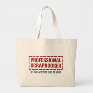 Professional Scrapbooker Large Tote Bag