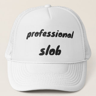 Professional slob trucker hat