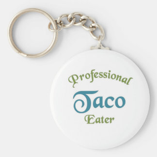 Professional Taco eater Keychains