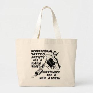 Professional Tattoo Artists Are A Rare Breed Jumbo Tote Bag