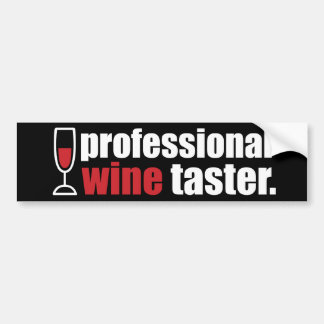 Professional Wine Taster Car Bumper Sticker