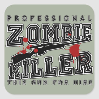 Professional Zombie Killer Square Sticker