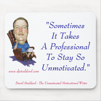 Professionally Unmotivated - Mouse Pad