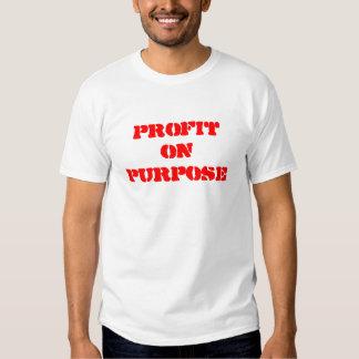 Profit on Purpose T Shirts