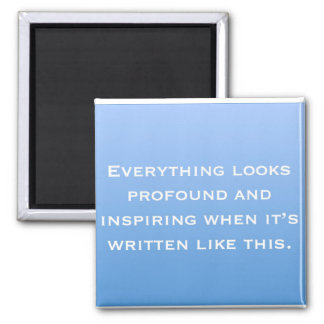 Profound and Inspring - Funspriation Quote Magnet