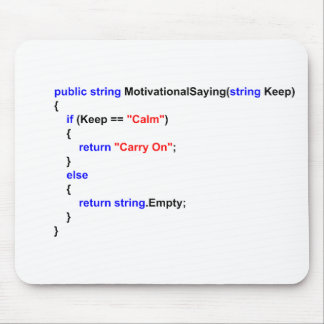 Programmers Keep Calm and Carry On Mouse Mat