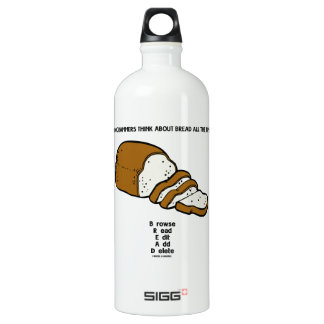 Programmers Think About BREAD All The Time SIGG Traveller 1.0L Water Bottle