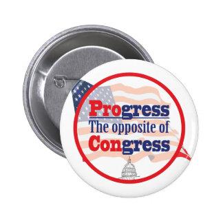 Progress The Opposite of Congress Button