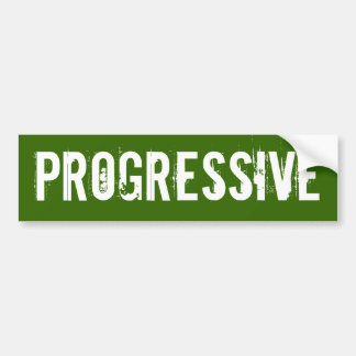 Progressive Bumper Sticker