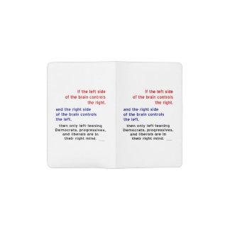 Progressives in Right Mind Pocket Moleskine Notebook