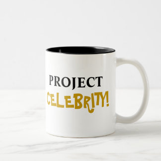 Project Celebrity! Add Your Name Coffee Mugs