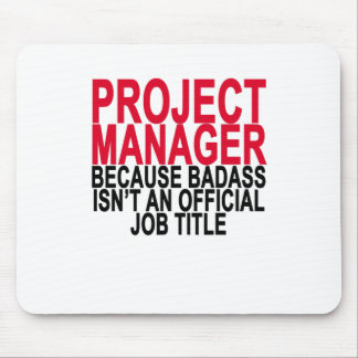 Project Manager - Badass T-Shirts . Mouse Pad