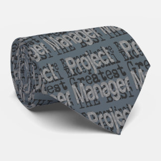 Project Manager Extraordinaire Tie