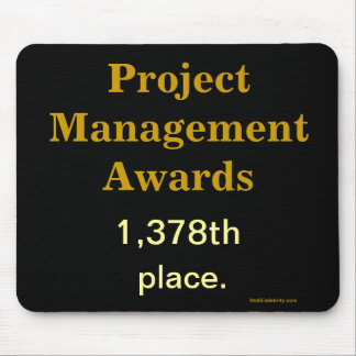 Project Manager Practical Joke Funny Mousepad