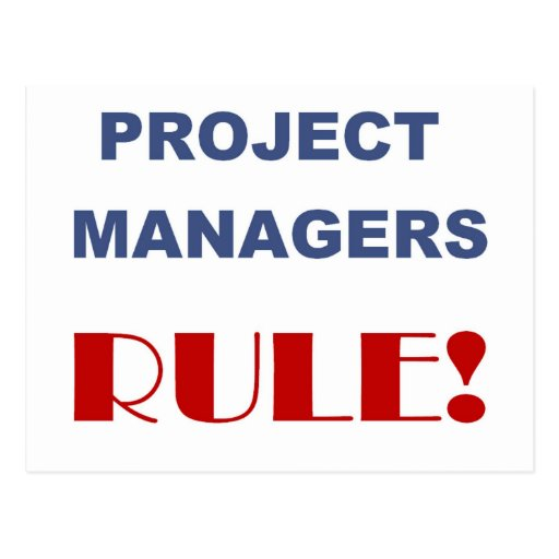 Project Manager Rule! Postcard