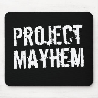 Project Mayhem Mouse Pad