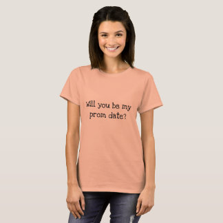 Prom Date T-Shirt