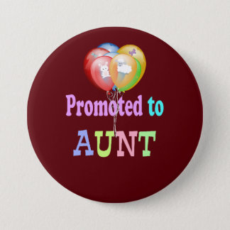 Promoted to Aunt, balloons celebration 7.5 Cm Round Badge