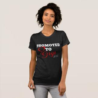 Promoted to Gigi 2017 T-Shirt