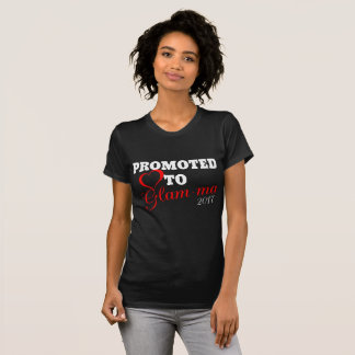Promoted to Gram-ma 2017 T-Shirt