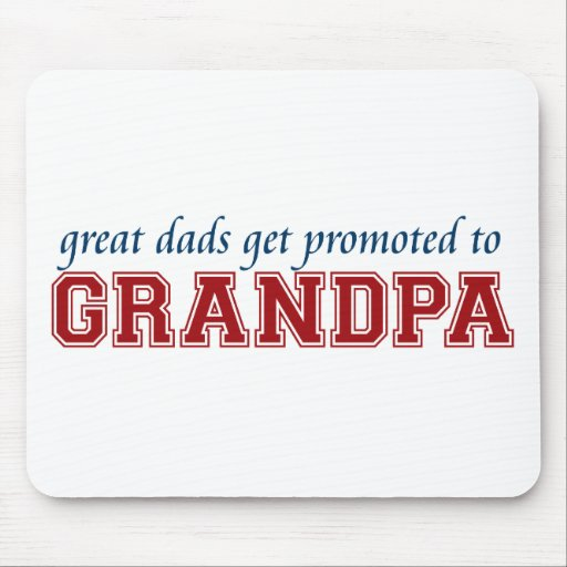 Promoted to Grandpa Mouse Pads