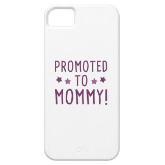 Promoted To Mommy! Case For The iPhone 5